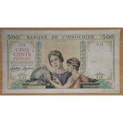 Indochine Française 500 Piastres polychrome ND ( 1939) V.11